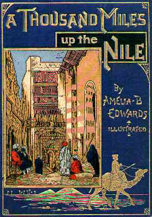 Amelia B. Edwards A Thousand  Miles Up the Nile